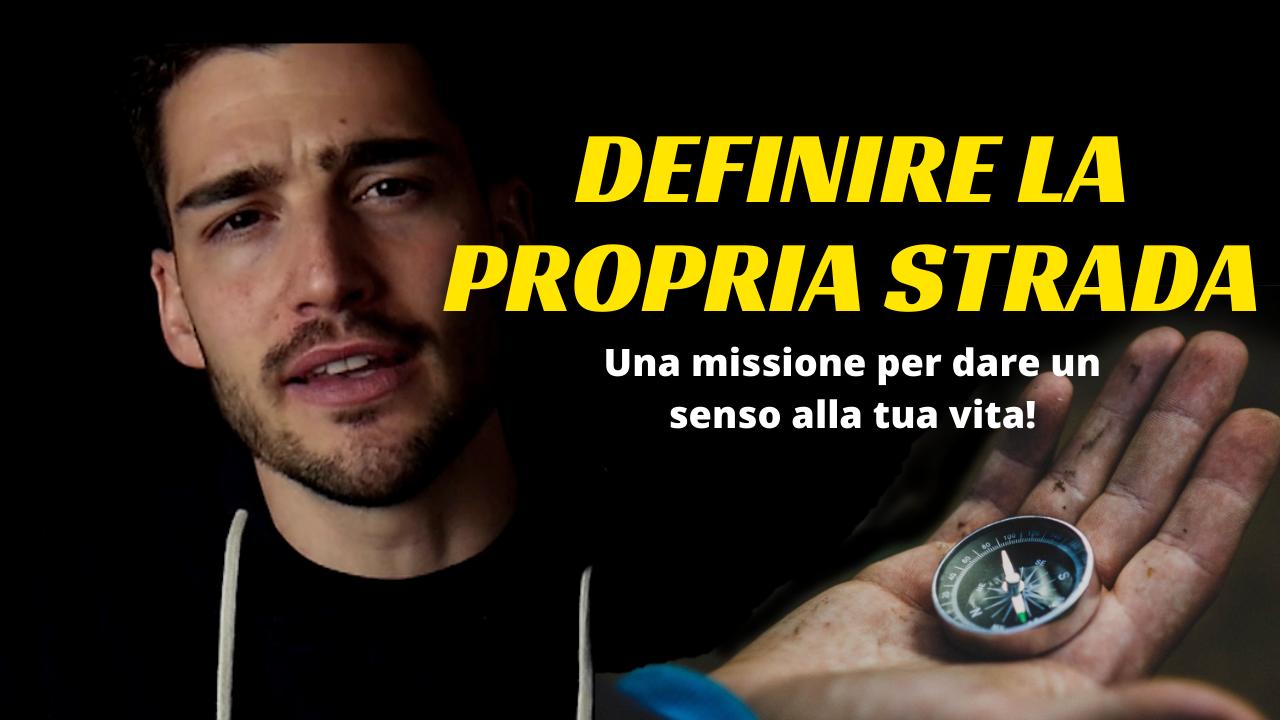 DEFINIRE LA TUA STRADA(3)